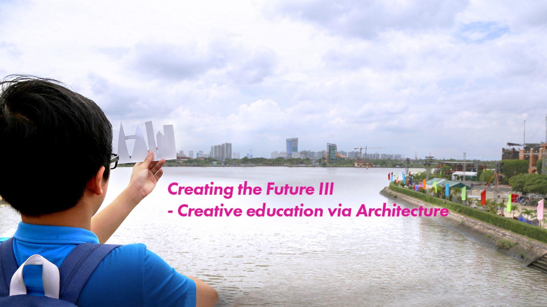 Creating the Future III