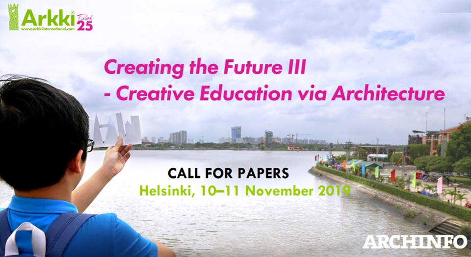 Call for Papers: Creating the Future III – Creative Education via Architecture